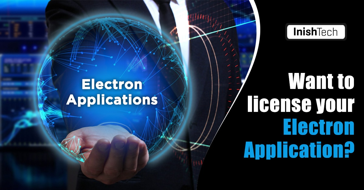 Electron Applications Licensing , Licensing for Electron Application